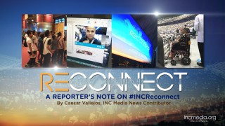 Reconnected: A Reporter's Note on #INCReconnect